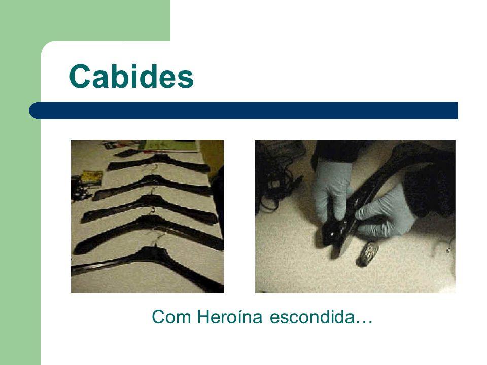 Cabides Com Heroína escondida…