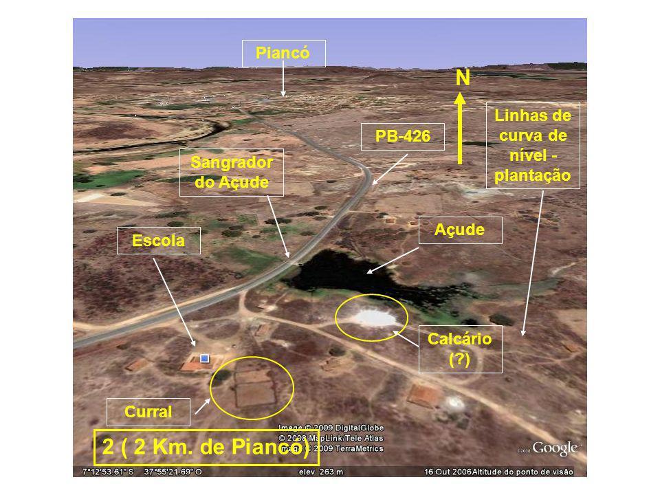 Escola Curral Açude Linhas de curva de nível - plantação Calcário (?) PB-426 Sangrador do Açude Piancó N 2 ( 2 Km. de Piancó)
