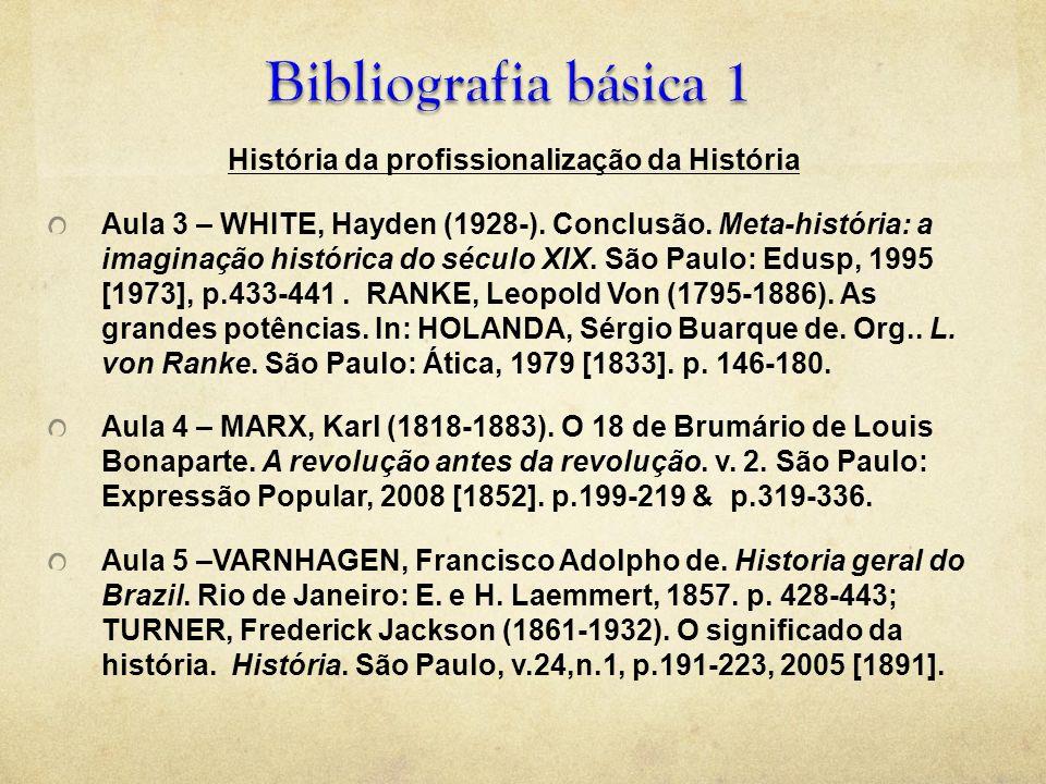 História da profissionalização da História Aula 3 – WHITE, Hayden (1928-).
