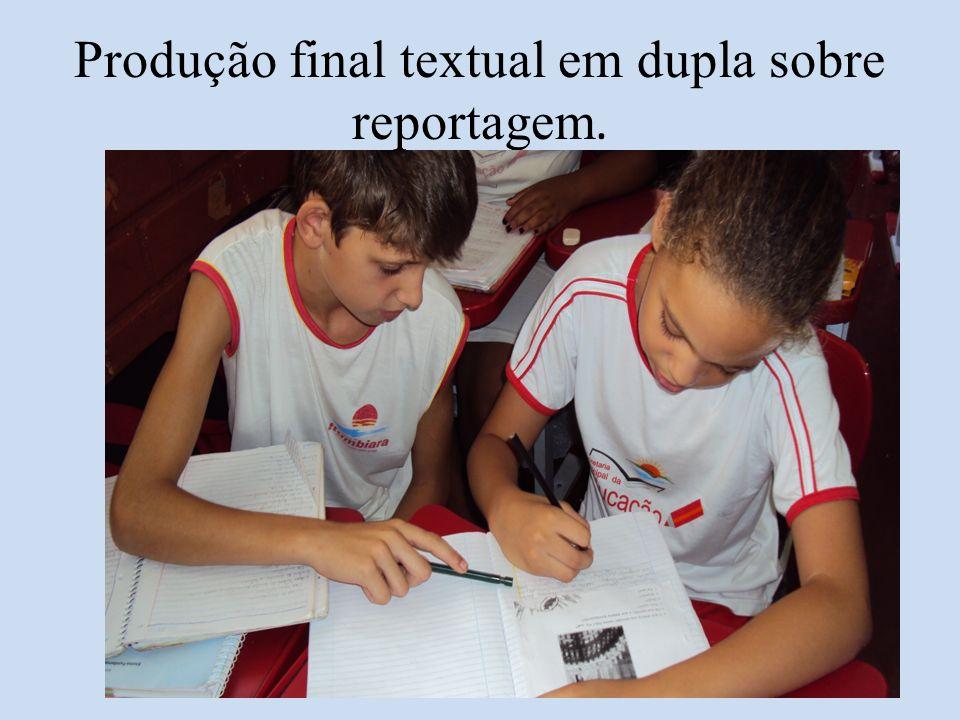 Produção final textual em dupla sobre reportagem.