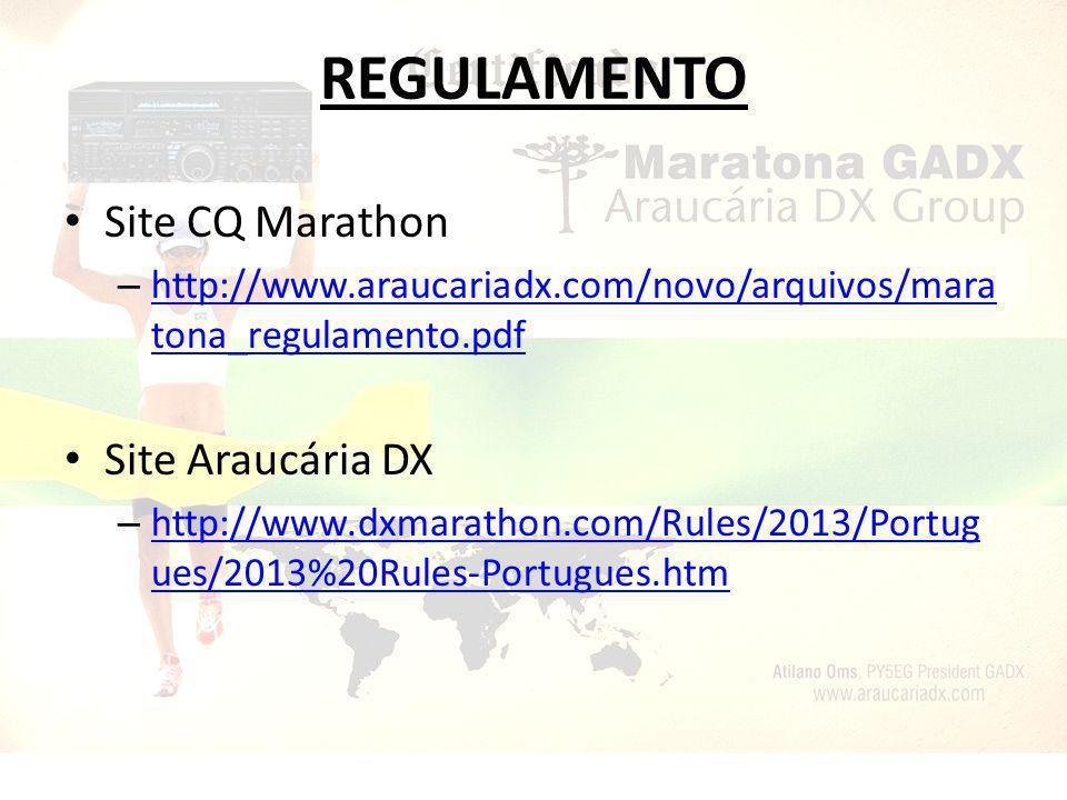 REGULAMENTO Site CQ Marathon – http://www.araucariadx.com/novo/arquivos/mara tona_regulamento.pdf http://www.araucariadx.com/novo/arquivos/mara tona_r