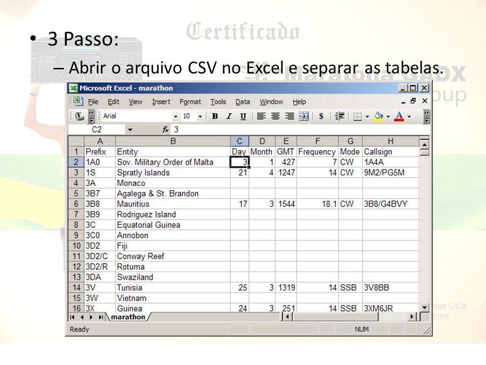 3 Passo: – Abrir o arquivo CSV no Excel e separar as tabelas.