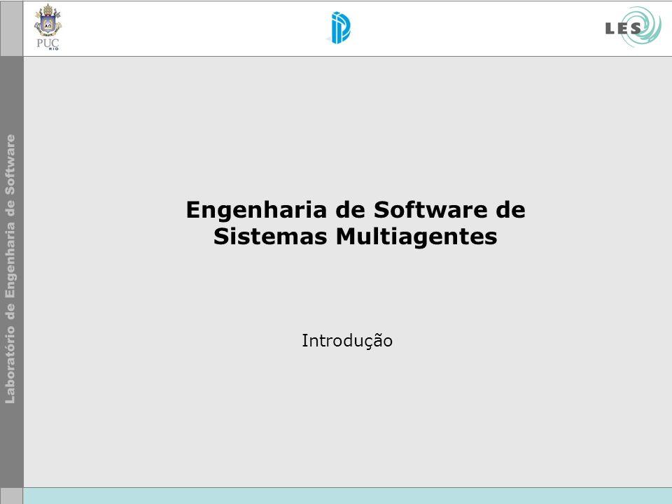 Engenharia de Software de Sistemas Multiagentes Introdução