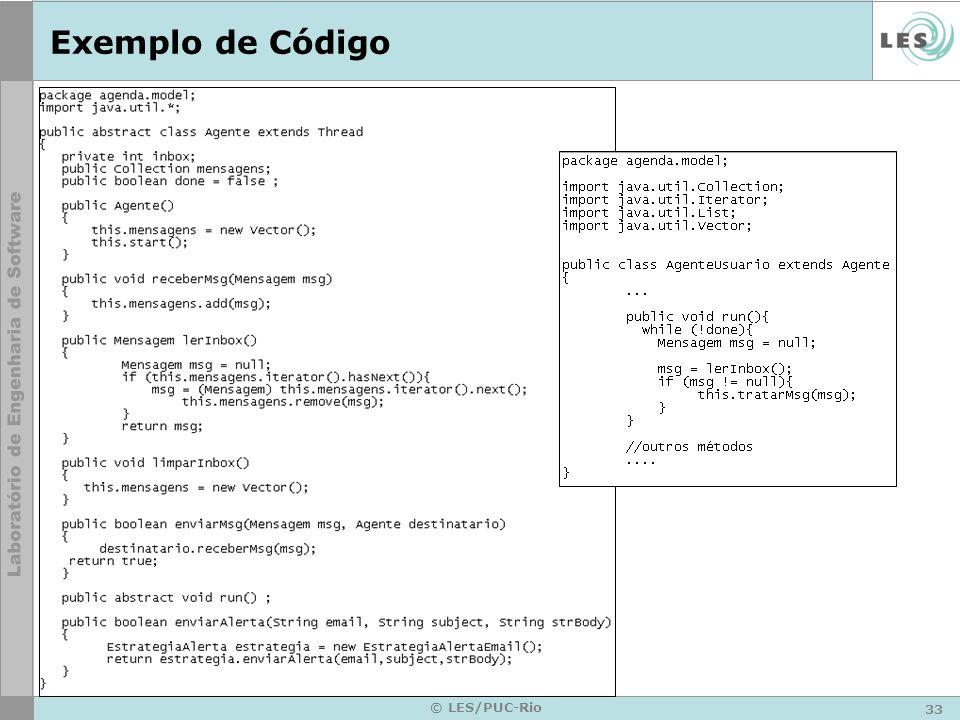 33 © LES/PUC-Rio Exemplo de Código
