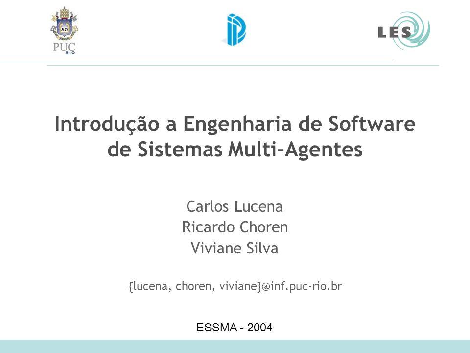 Laboratório de Engenharia de Software (LES) – PUC-Rio 2 Ementa Objetivo: Engenharia de Software para SMA –Métodos de modelagem, metodologias e plataformas 1.Introdução a Sistemas Multi-Agentes 2.Frameworks Conceituais 3.Linguagens de Modelagem 4.Metodologias 5.Plataformas