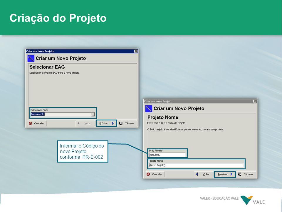 Informar o Código do novo Projeto conforme PR-E-002