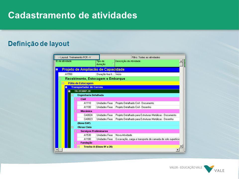 Definição de layout Cadastramento de atividades