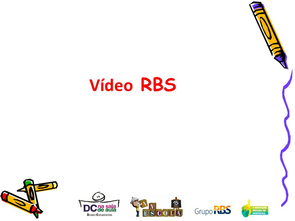 Vídeo RBS