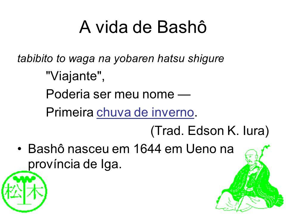 A vida de Bashô tabibito to waga na yobaren hatsu shigure