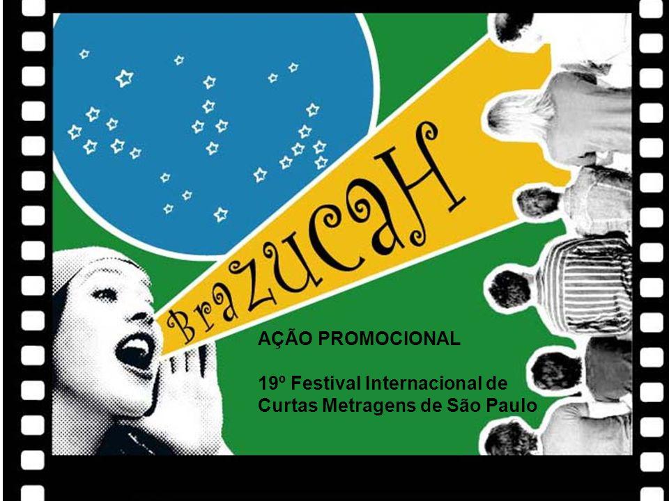 AÇÃO PROMOCIONAL 19º Festival Internacional de Curtas Metragens de São Paulo