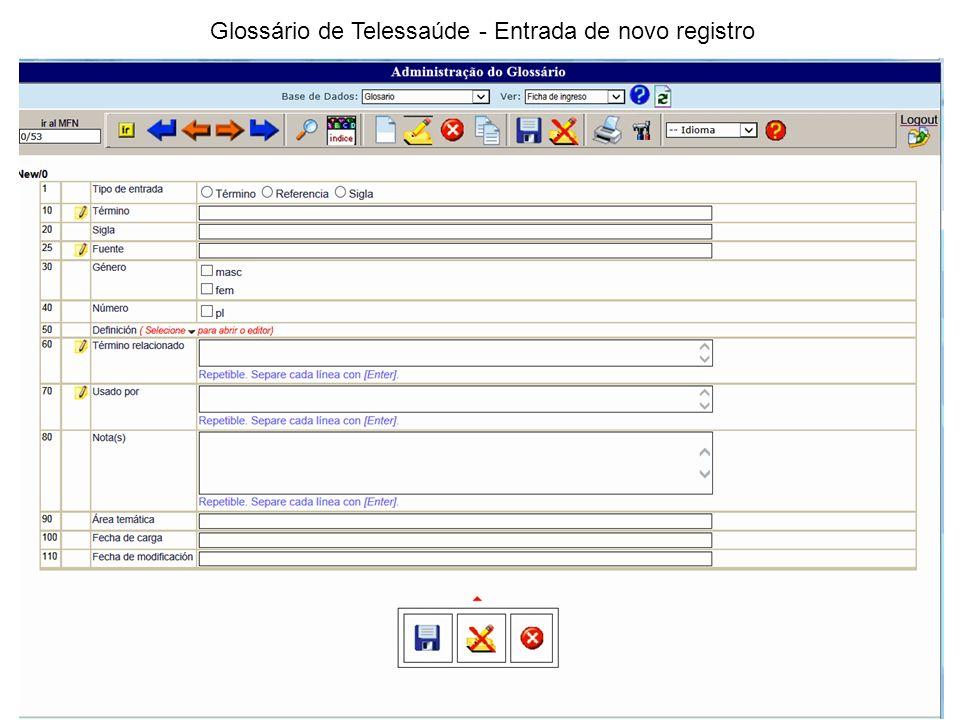 Glossário de Telessaúde - Entrada de novo registro