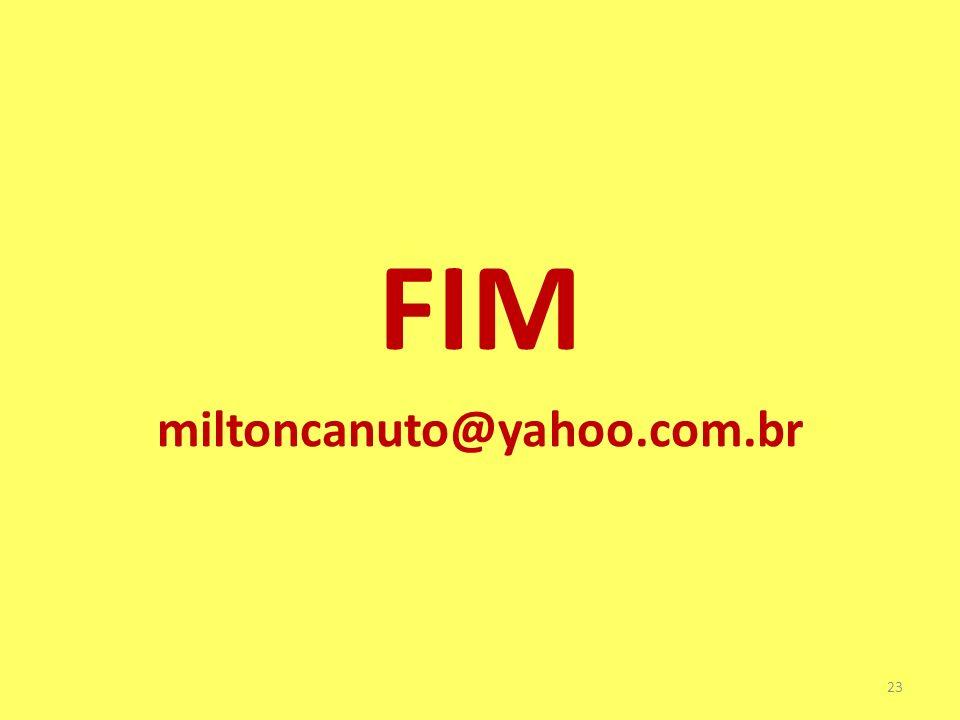 23 FIM miltoncanuto@yahoo.com.br