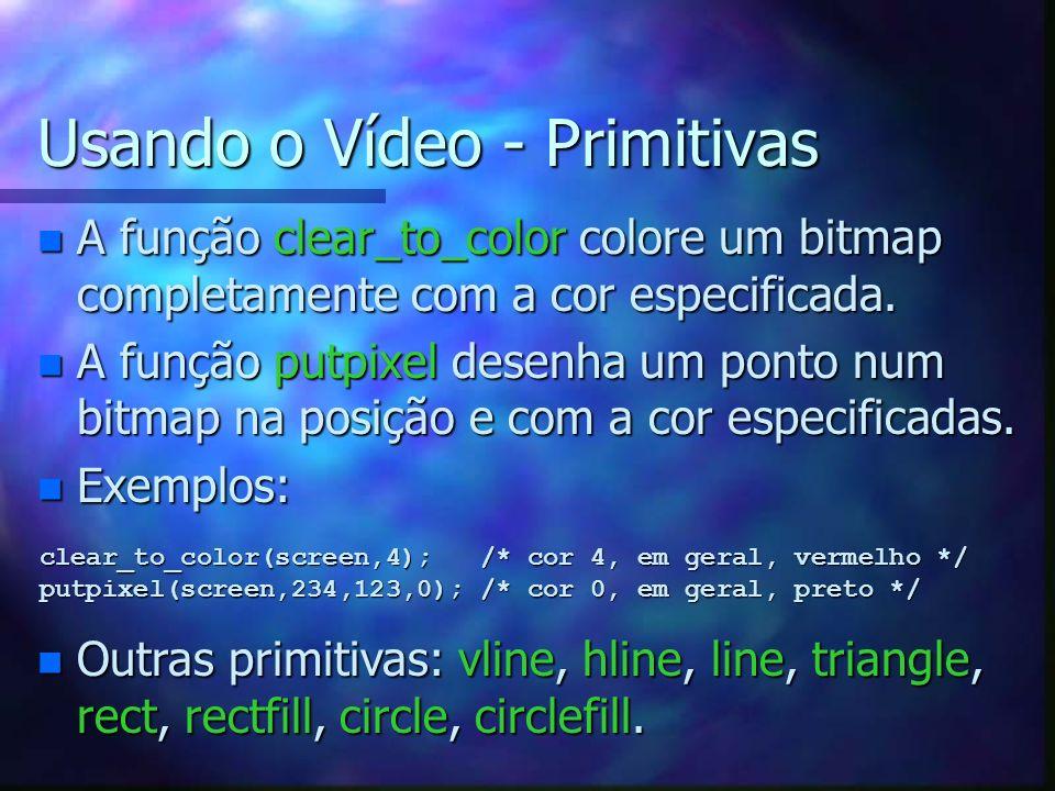 Usando o Vídeo - Texto n Função text_mode indica qual cor vai ser usada como fundo da fonte.
