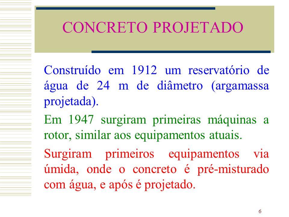 17 Cimento: qualquer tipo.ARI muito utilizado no Brasil.