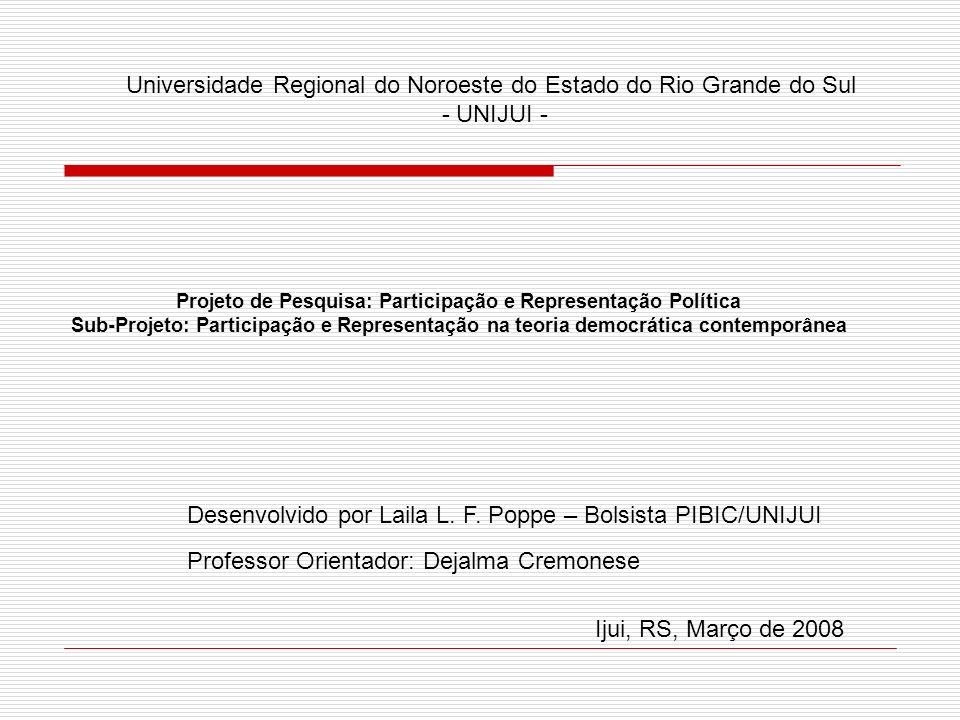 Universidade Regional do Noroeste do Estado do Rio Grande do Sul - UNIJUI - Desenvolvido por Laila L.