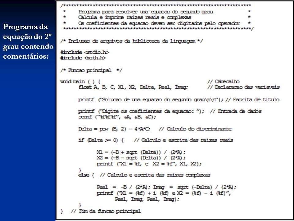 Programa da equação do 2º grau contendo comentários: