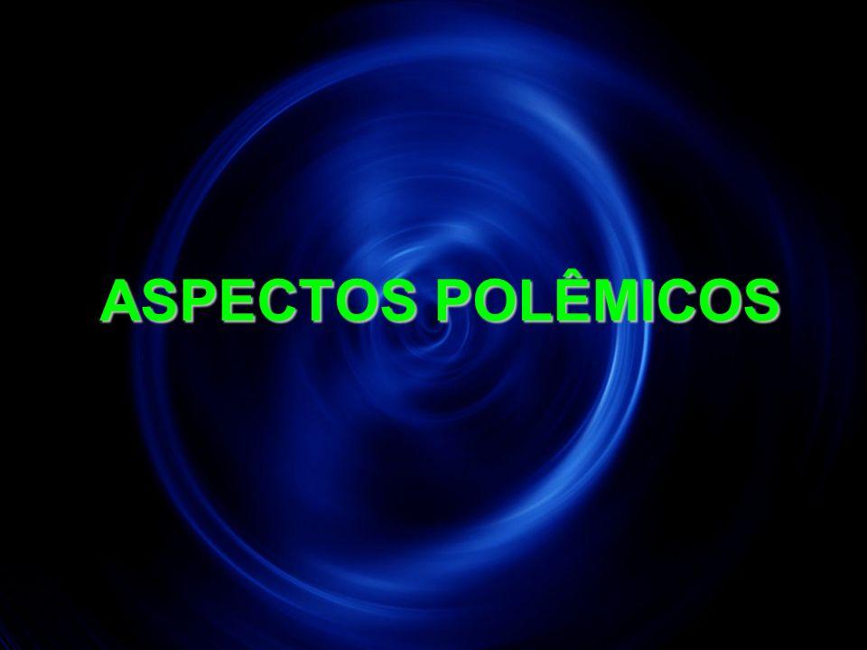 24 ASPECTOS POLÊMICOS