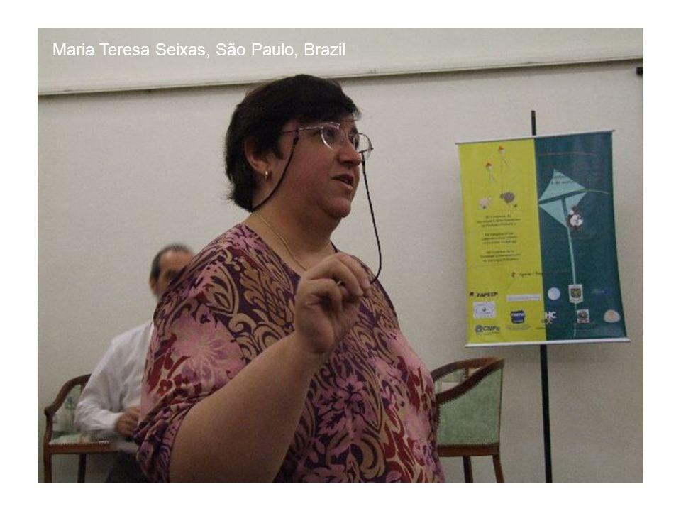 Maria Teresa Seixas, São Paulo, Brazil