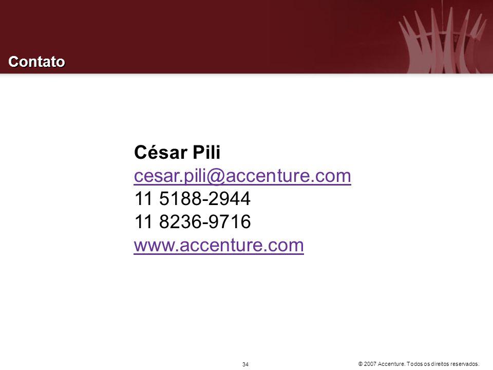 © 2007 Accenture. Todos os direitos reservados. 34 Contato César Pili cesar.pili@accenture.com 11 5188-2944 11 8236-9716 www.accenture.com