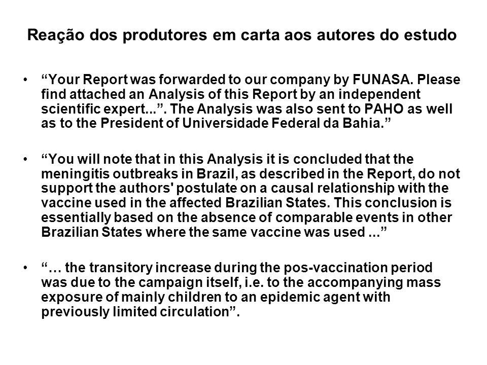 Reação dos produtores em carta aos autores do estudo Your Report was forwarded to our company by FUNASA.