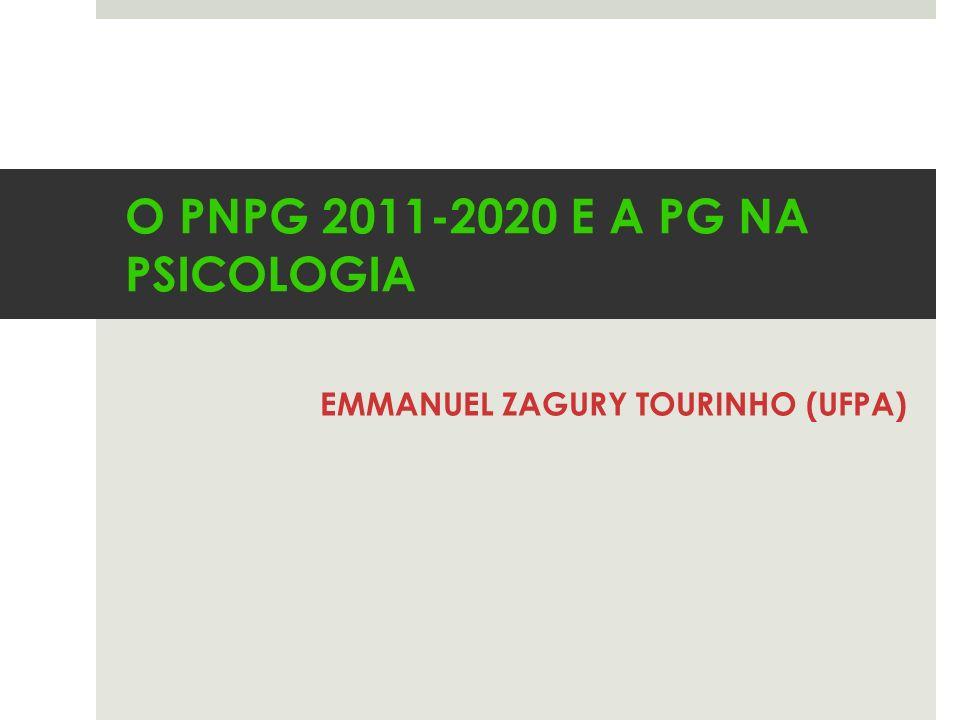 O PNPG 2011-2020 E A PG NA PSICOLOGIA EMMANUEL ZAGURY TOURINHO (UFPA)