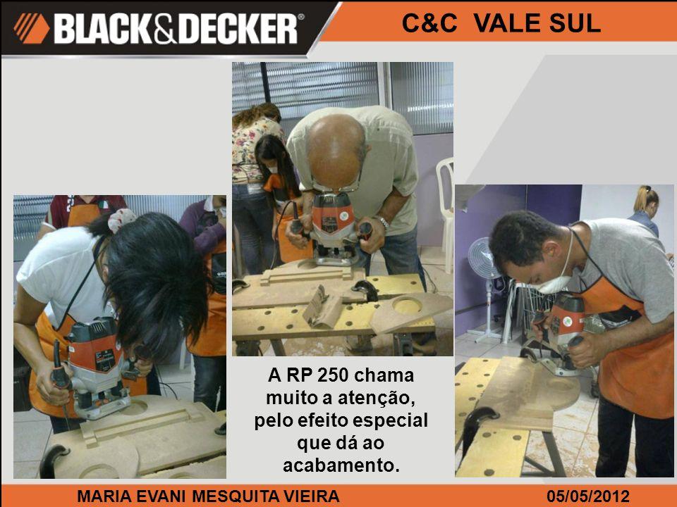 MARIA EVANI MESQUITA VIEIRA05/05/2012 C&C VALE SUL A RP 250 chama muito a atenção, pelo efeito especial que dá ao acabamento.