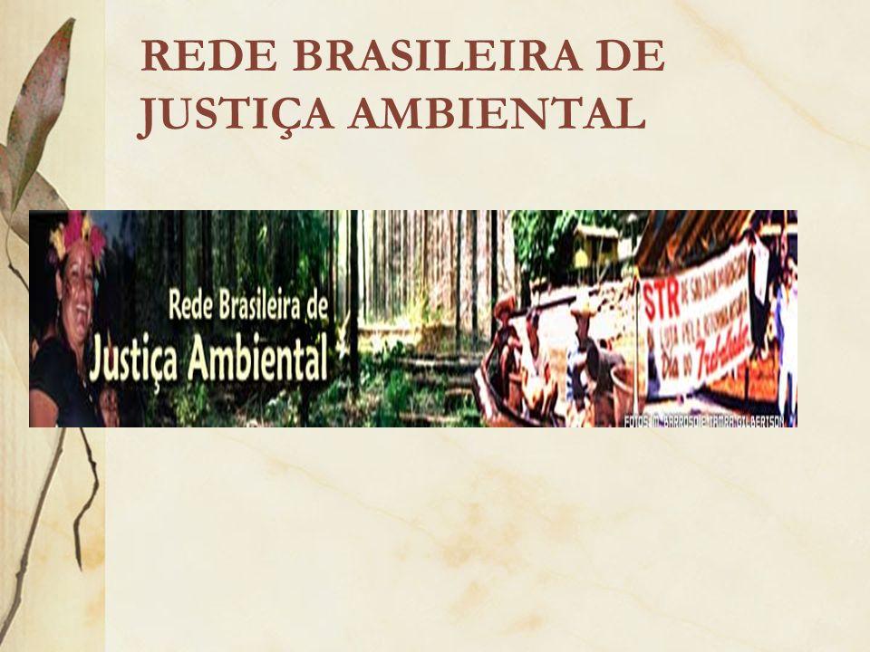 REDE BRASILEIRA DE JUSTIÇA AMBIENTAL