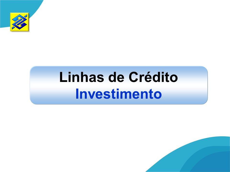 Linhas de Crédito Investimento