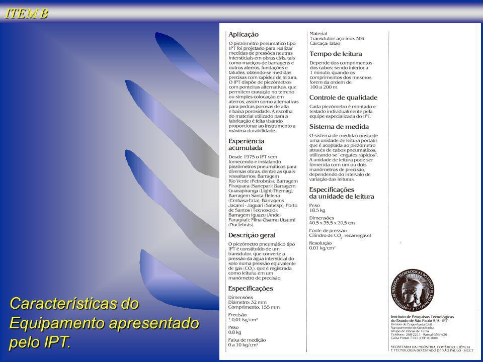 Características do Equipamento apresentado pelo IPT. ITEM B