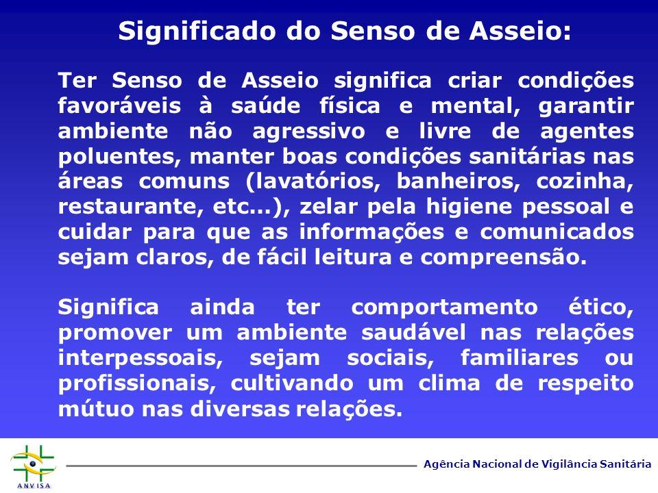 Agência Nacional de Vigilância Sanitária www.anvisa.gov.br Grau no qual um conjunto de caraterísticas inerentes satisfaz a requisitos.