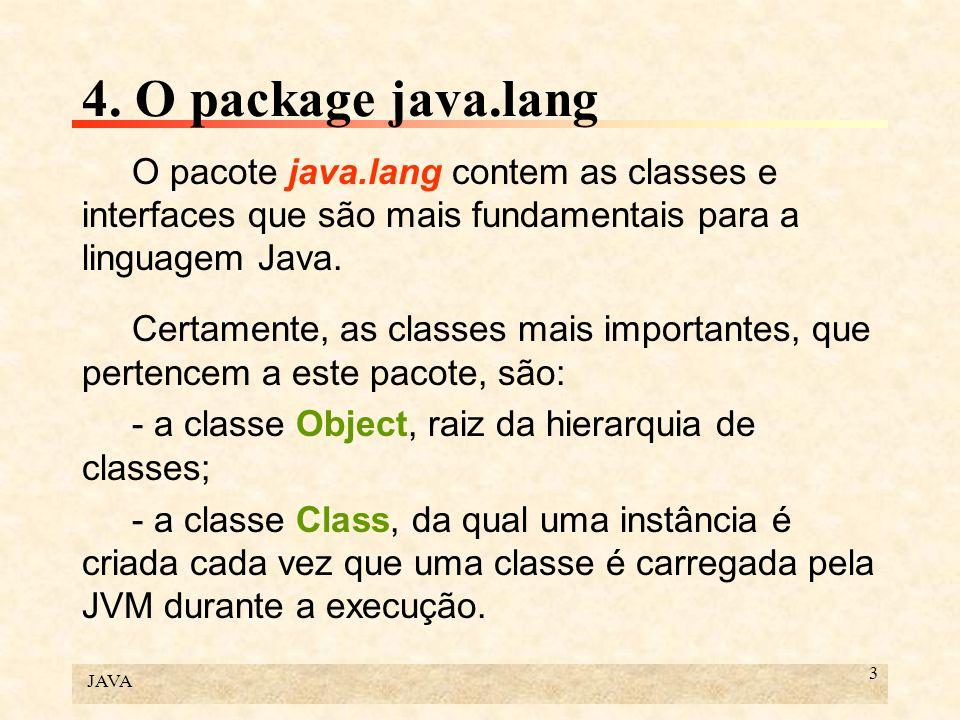 JAVA 164 7.Programação distribuída: java.rmi (continuação)...