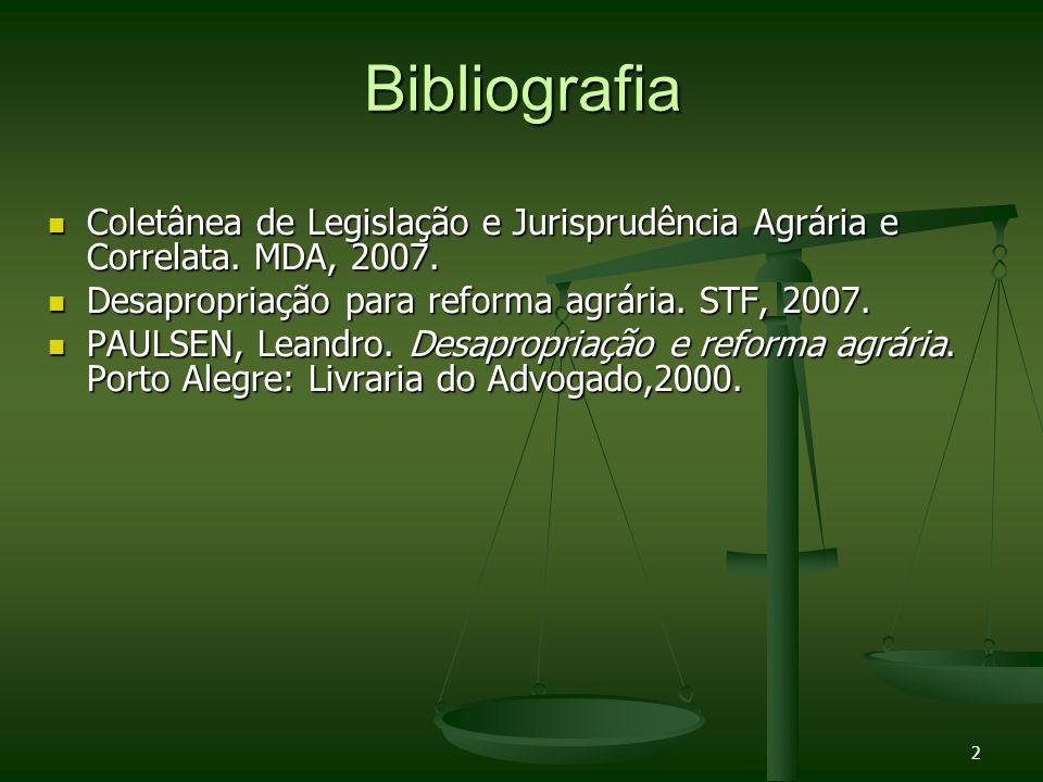 Bibliografia Coletânea de Legislação e Jurisprudência Agrária e Correlata.