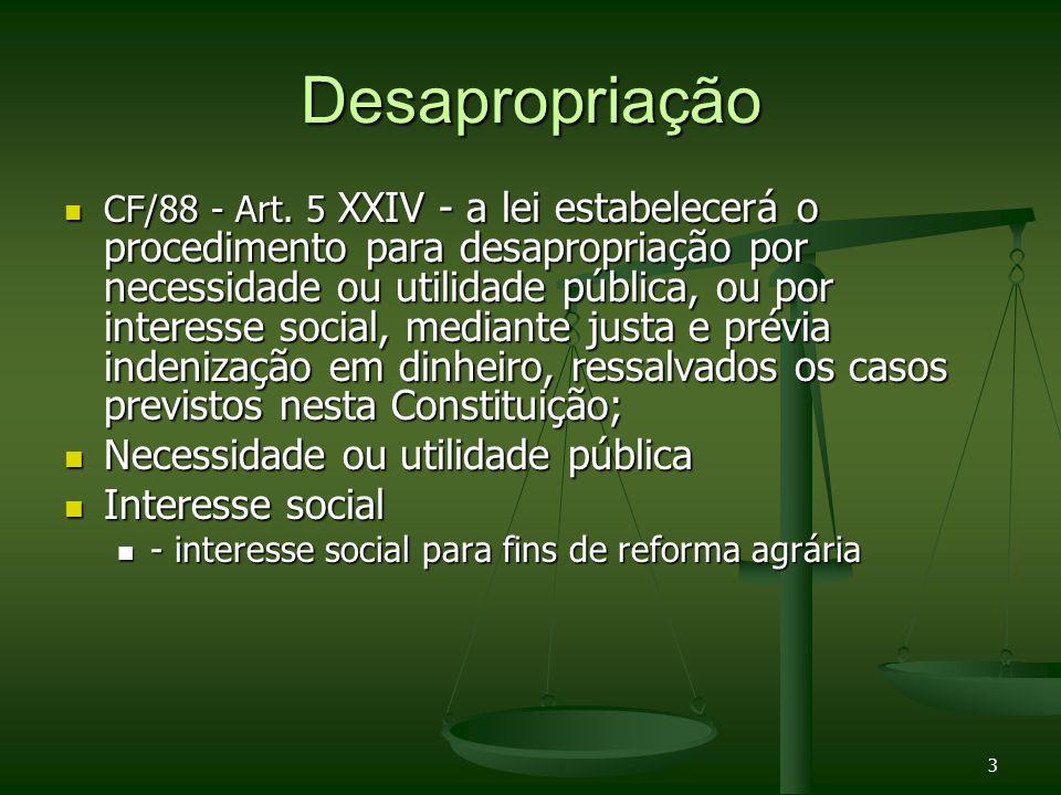 Lei 8629/93 Jurisprudencia STJ: Jurisprudencia STJ: Sumula 354 (25/06/2008): A invasão do imóvel é causa de suspensão do processo expropriatório para fins de reforma agrária.