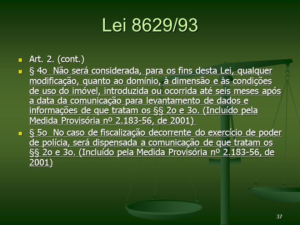 Lei 8629/93 Art.2. (cont.) Art. 2.