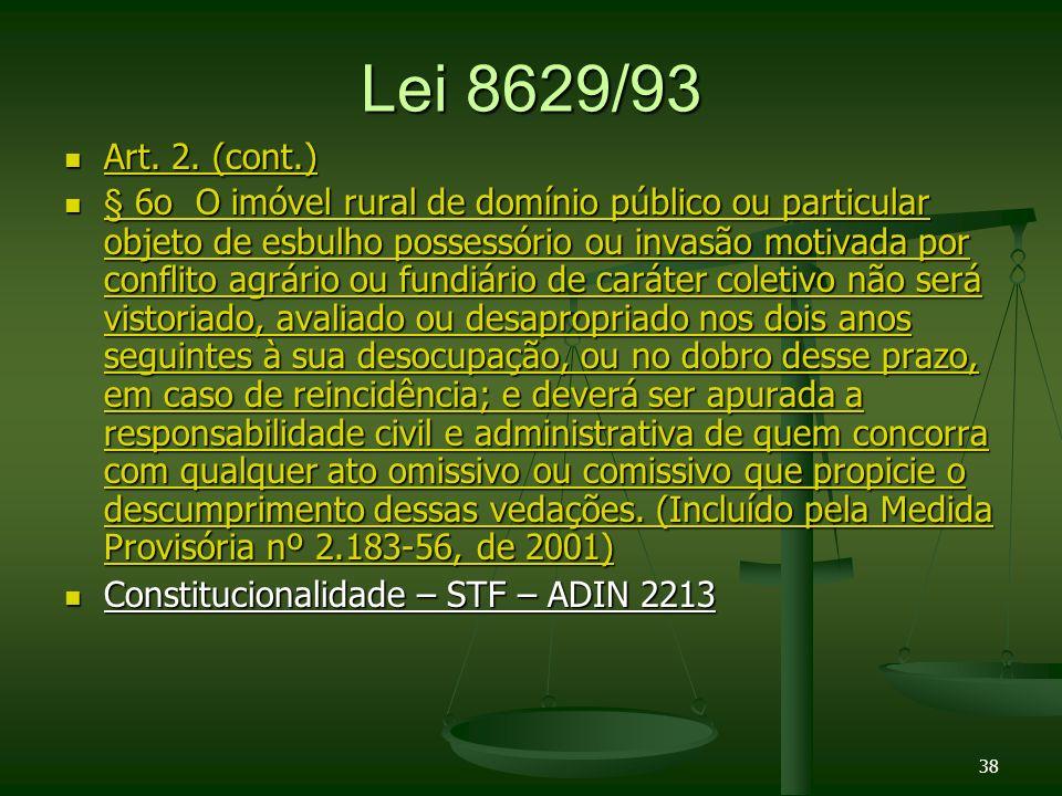 Lei 8629/93 Art.2. (cont.) Art. 2. (cont.) Art. 2.