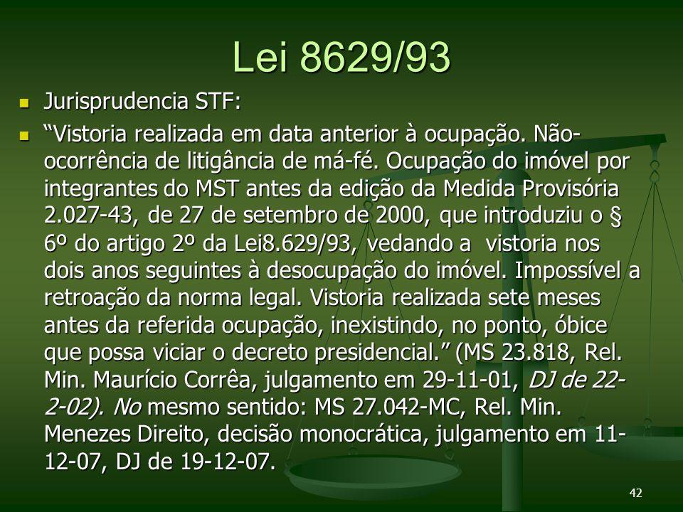 Lei 8629/93 Jurisprudencia STF: Jurisprudencia STF: Vistoria realizada em data anterior à ocupação.