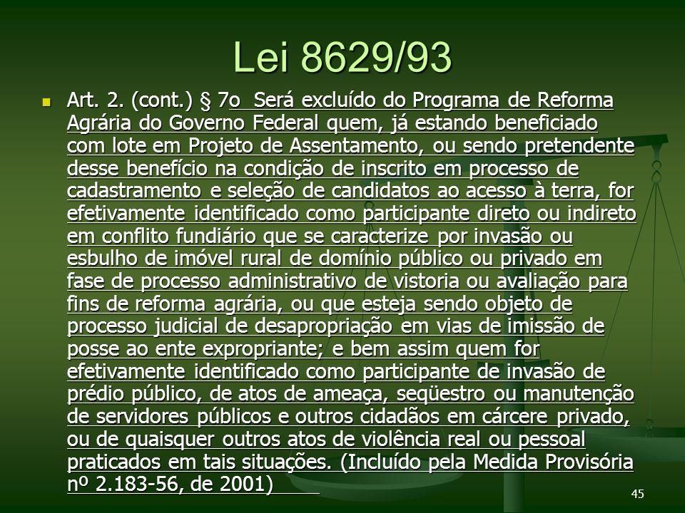 Lei 8629/93 Art.2.