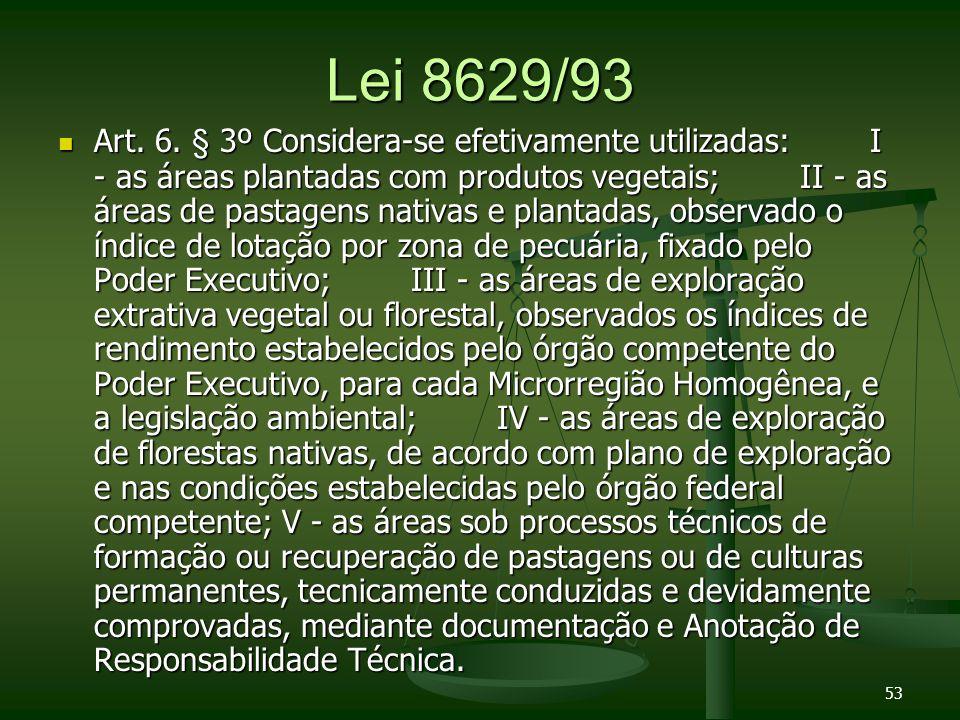 Lei 8629/93 Art.6.