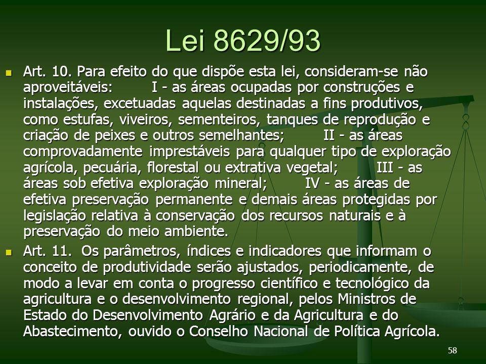 Lei 8629/93 Art.10.