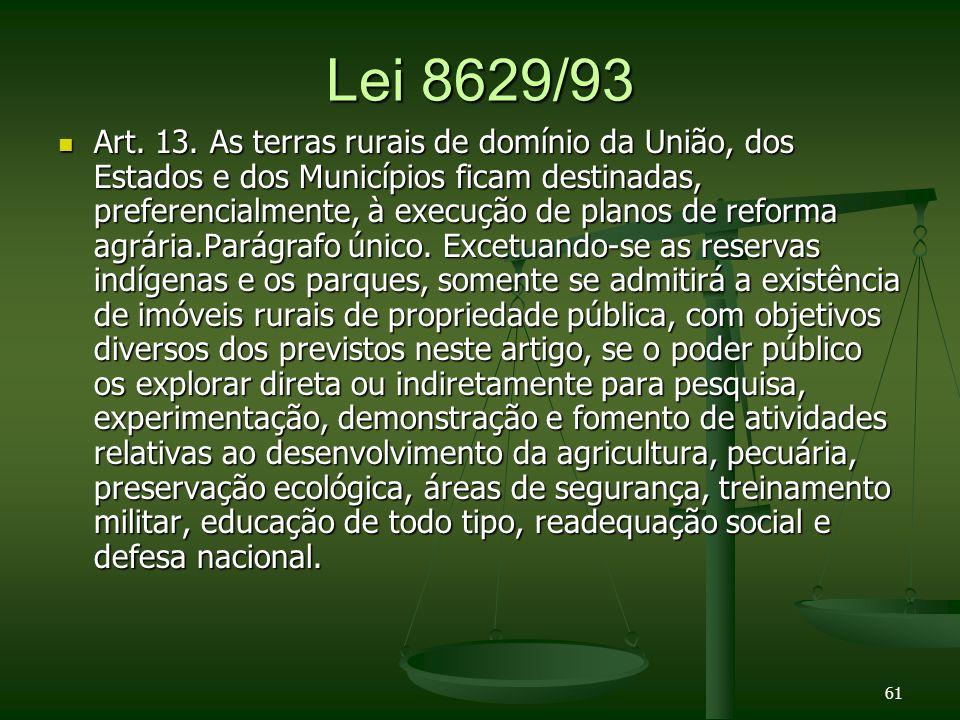 Lei 8629/93 Art.13.