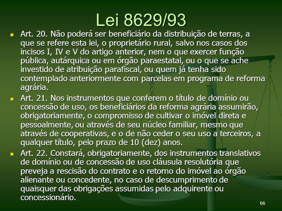 Lei 8629/93 Art.20.