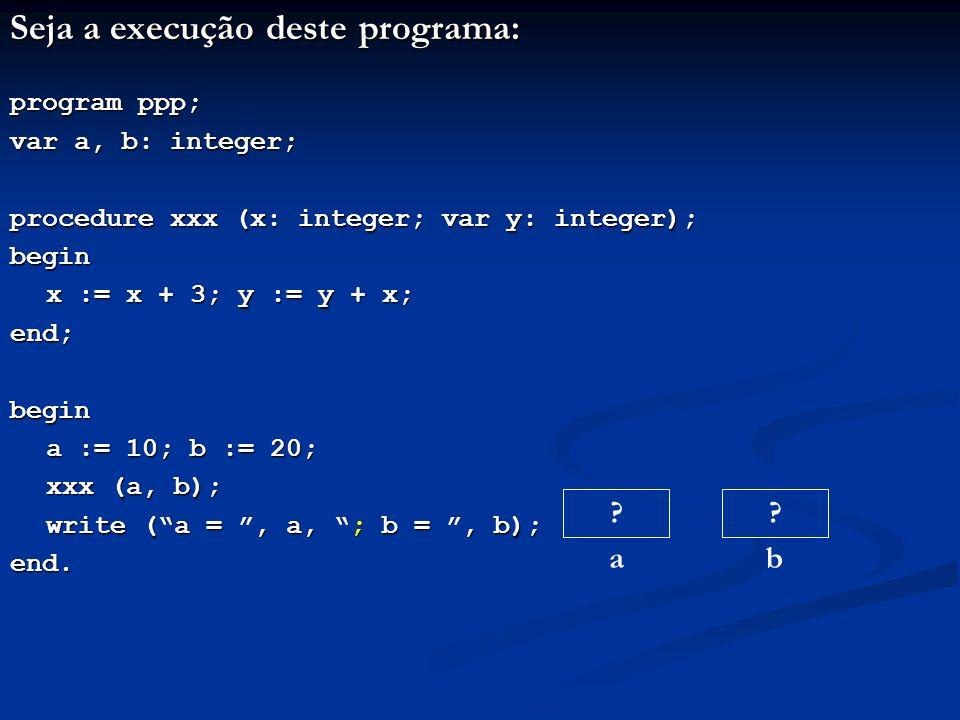 Exemplo: um compilador Analisador léxico Analisador sintático Analisador semântico Gerador de código intermediário Otimizador de código intermediário Gerador de código objeto while (i < nn) i = i + j; Programa-fonte (caracteres) Sequência de átomos Árvore sintática while i < nni = i + j i j int - - - Tabela de símbolos while(i<nn) i=i+j; R1: T1 = i < nn JF T1 R2 T2 = i + j i = T2 JUMP R1 R2: - - - - - Código intermediário R1: T1 = i < nn JF T1 R2 i = i + j JUMP R1 R2: - - - - - load i R1: sub nn JZ R2 JP R2 load i add j st i J R1 R2: - - - - - Código objeto