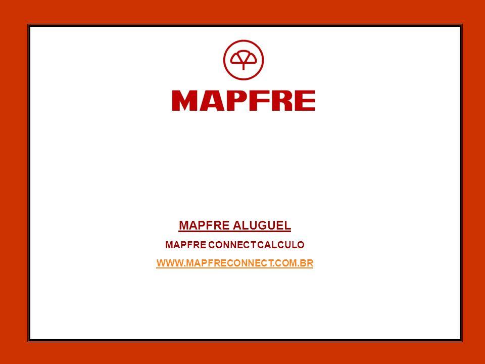 MAPFRE ALUGUEL MAPFRE CONNECT CALCULO WWW.MAPFRECONNECT.COM.BR