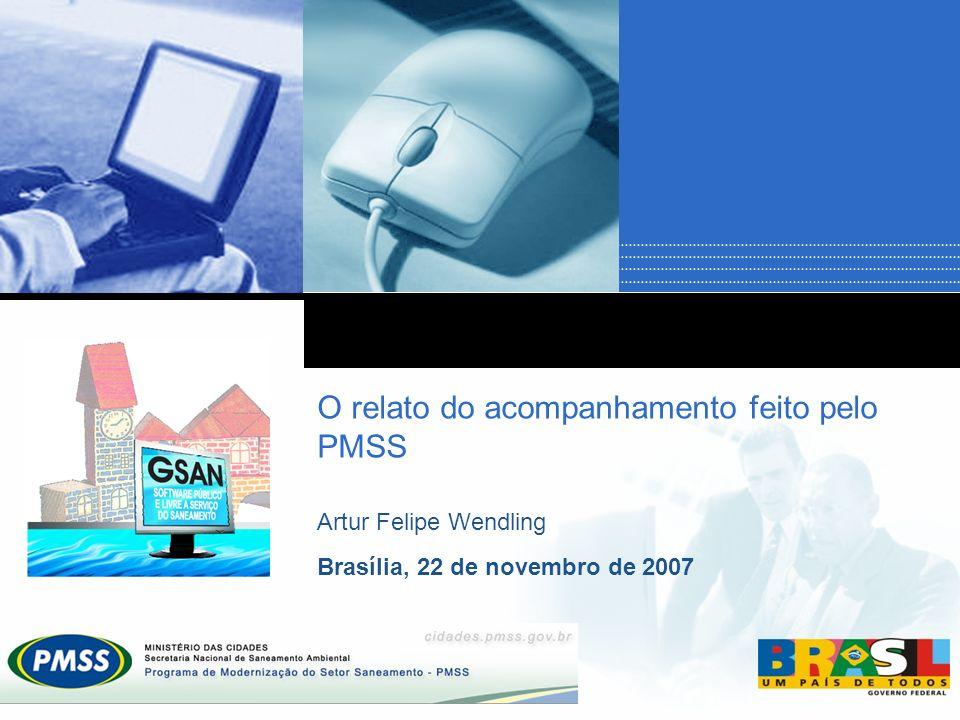 O relato do acompanhamento feito pelo PMSS Artur Felipe Wendling Brasília, 22 de novembro de 2007