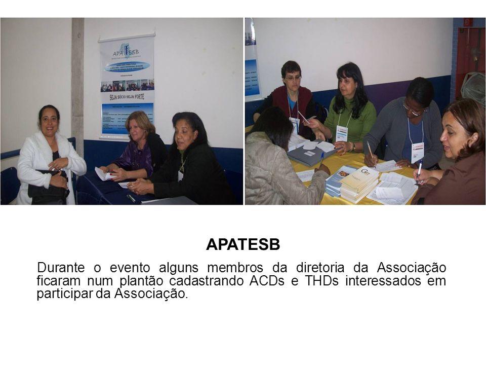 Durante o evento alguns membros da diretoria da Associação ficaram num plantão cadastrando ACDs e THDs interessados em participar da Associação. APATE