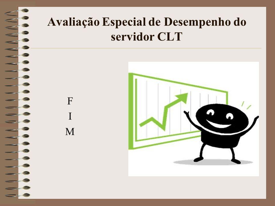 Avaliação Especial de Desempenho do servidor CLT FIMFIM