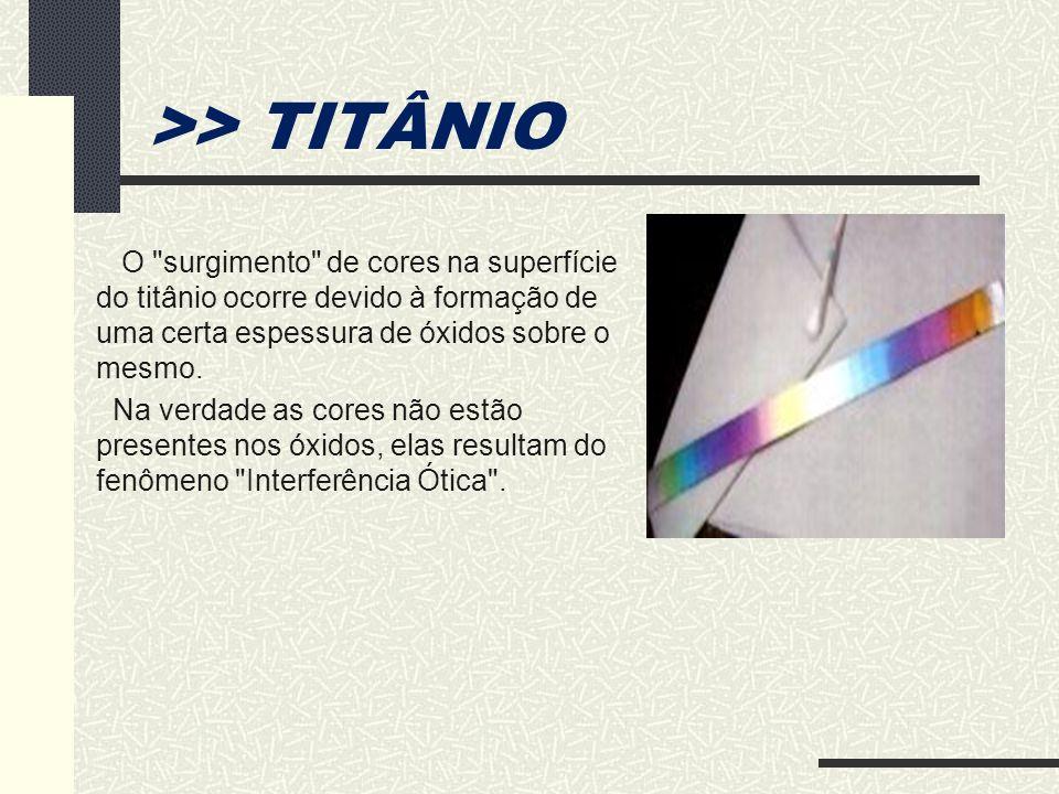 >> TITÂNIO O