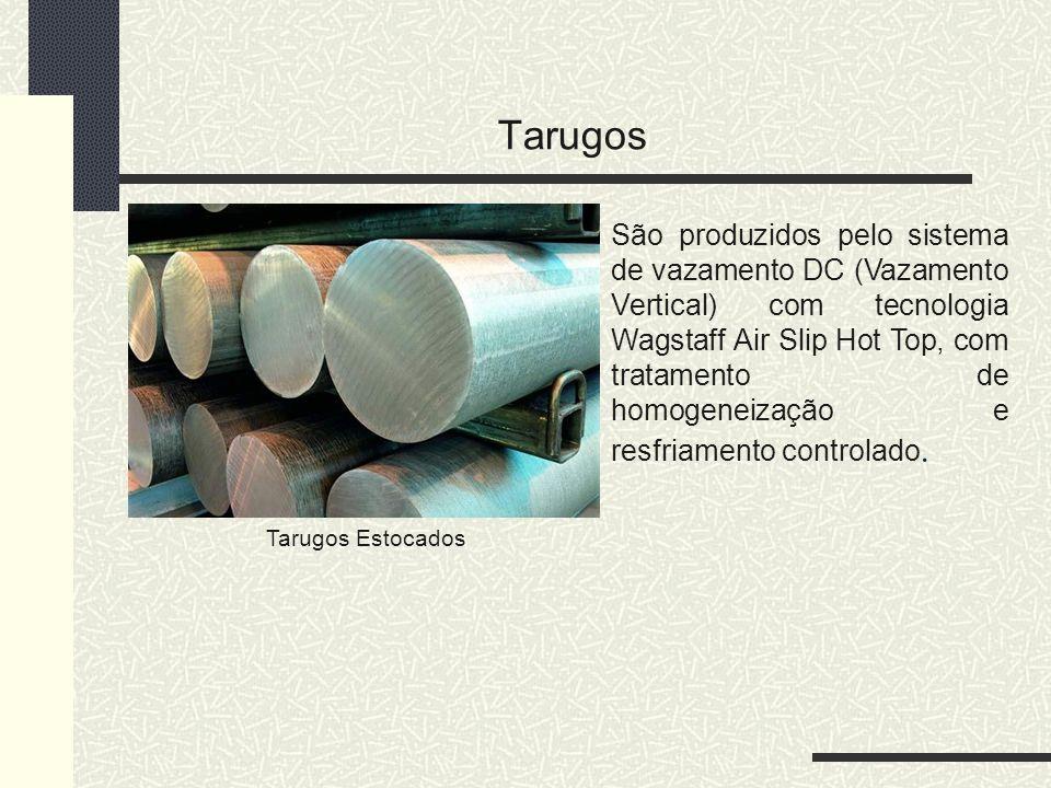 Tarugos Tarugos Estocados São produzidos pelo sistema de vazamento DC (Vazamento Vertical) com tecnologia Wagstaff Air Slip Hot Top, com tratamento de
