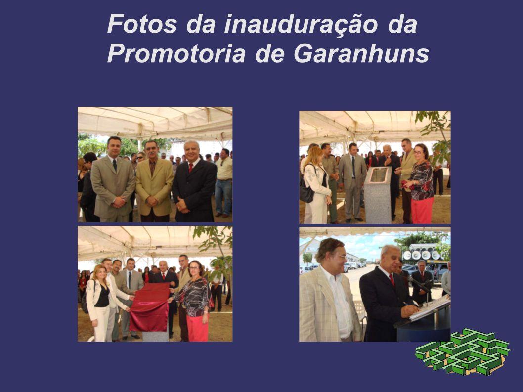 Fotos da inauduração da Promotoria de Garanhuns