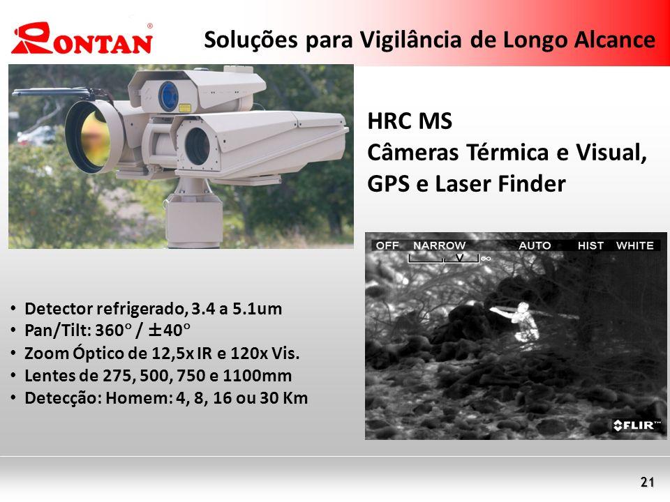 21 Soluções para Vigilância de Longo Alcance Detector refrigerado, 3.4 a 5.1um Pan/Tilt: 360 / ±40 Zoom Óptico de 12,5x IR e 120x Vis. Lentes de 275,